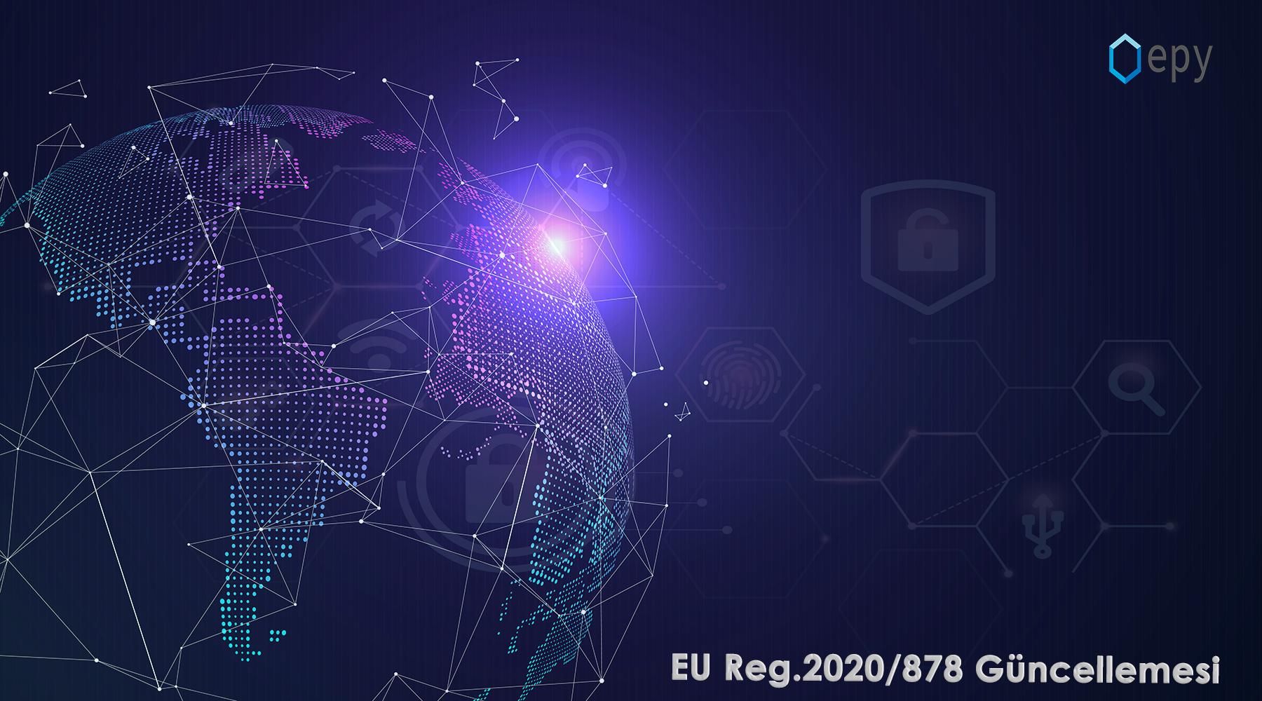 SDS Hazırlama çözümü Epy Plus; yeni düzenleme (EU) 2020/878 ile uyumlu hale geliyor !